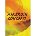 Airbrush Concepts DVD